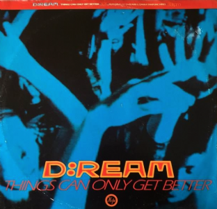 "D:Ream ‎- Things Can Only Get Better (12"") (G+/G+)"